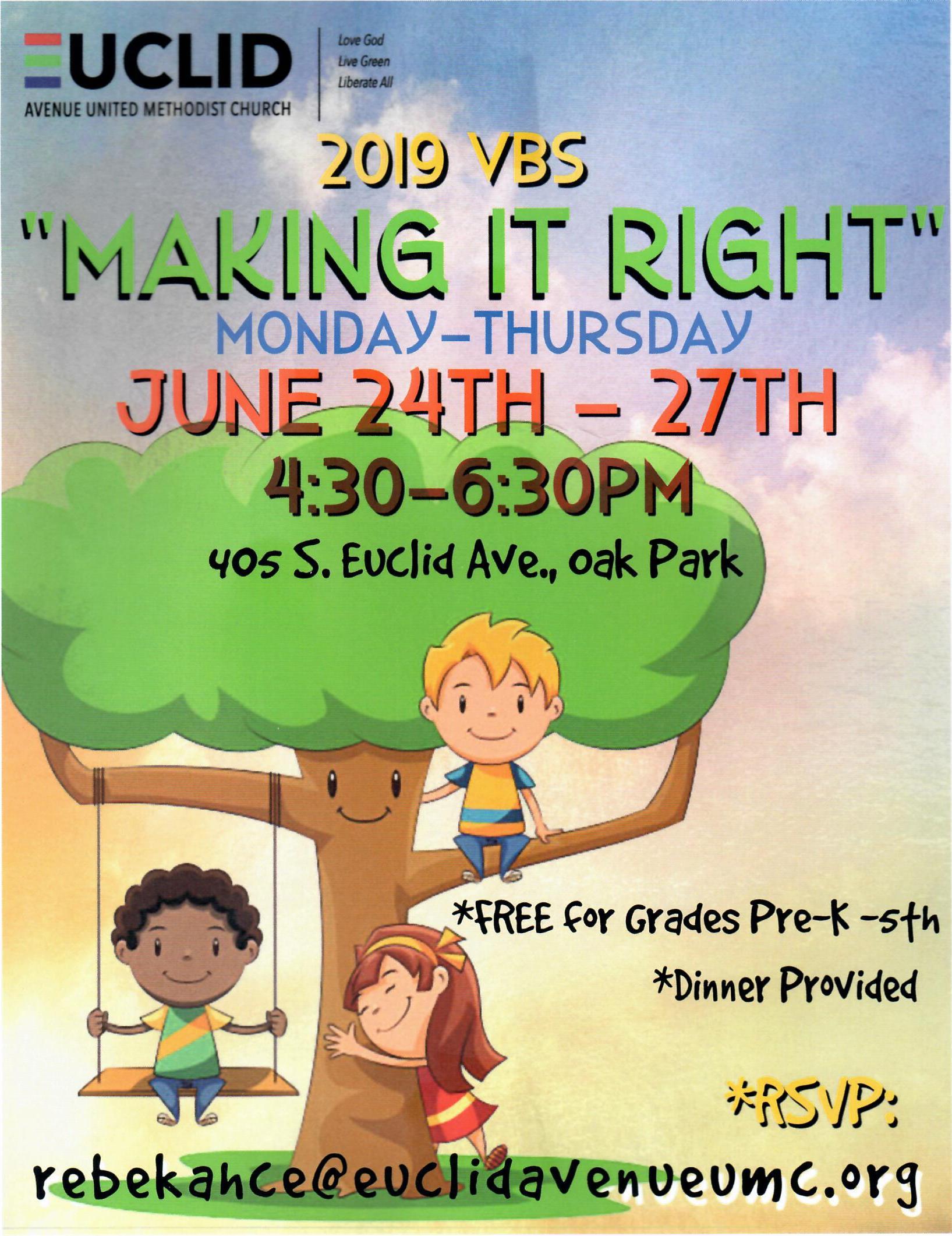 "Euclid Av UMC VBS ""Getting It Right"" June 24th-June 27th 4:30-6:30PM"